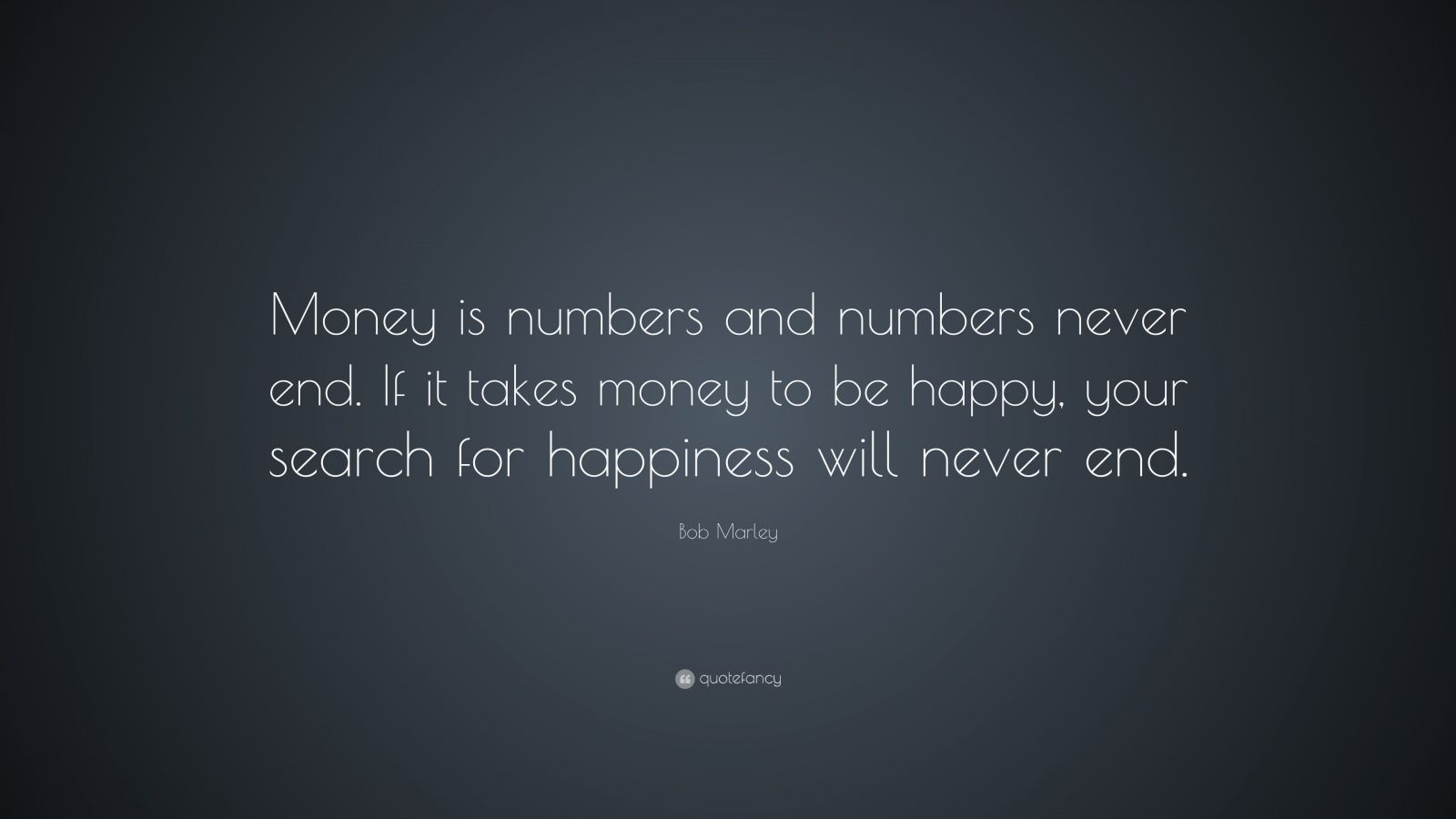 money and happiness it never works together essay If the bank managers did not care about the customers money, the fdic insured all the stolen money, the police were not unhappy because of the robbery, and the robber was extremely happy because he could move to the caribbean and never work again, then robbing the bank would be a right action.