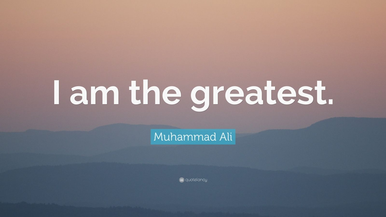 Muhammad Ali Quote: I am the greatest. (9 wallpapers ...