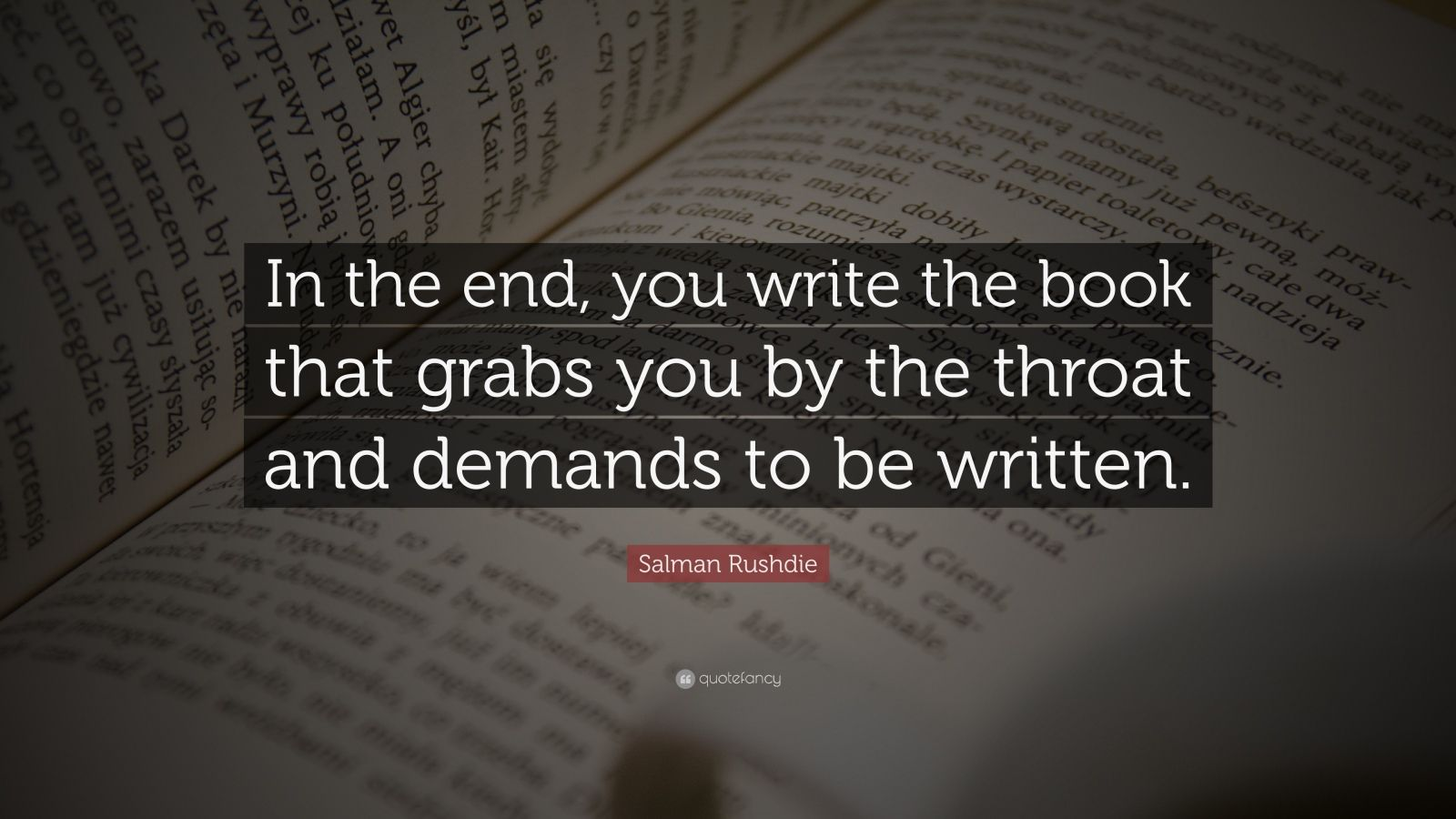 Image result for writing quote salman rushdie
