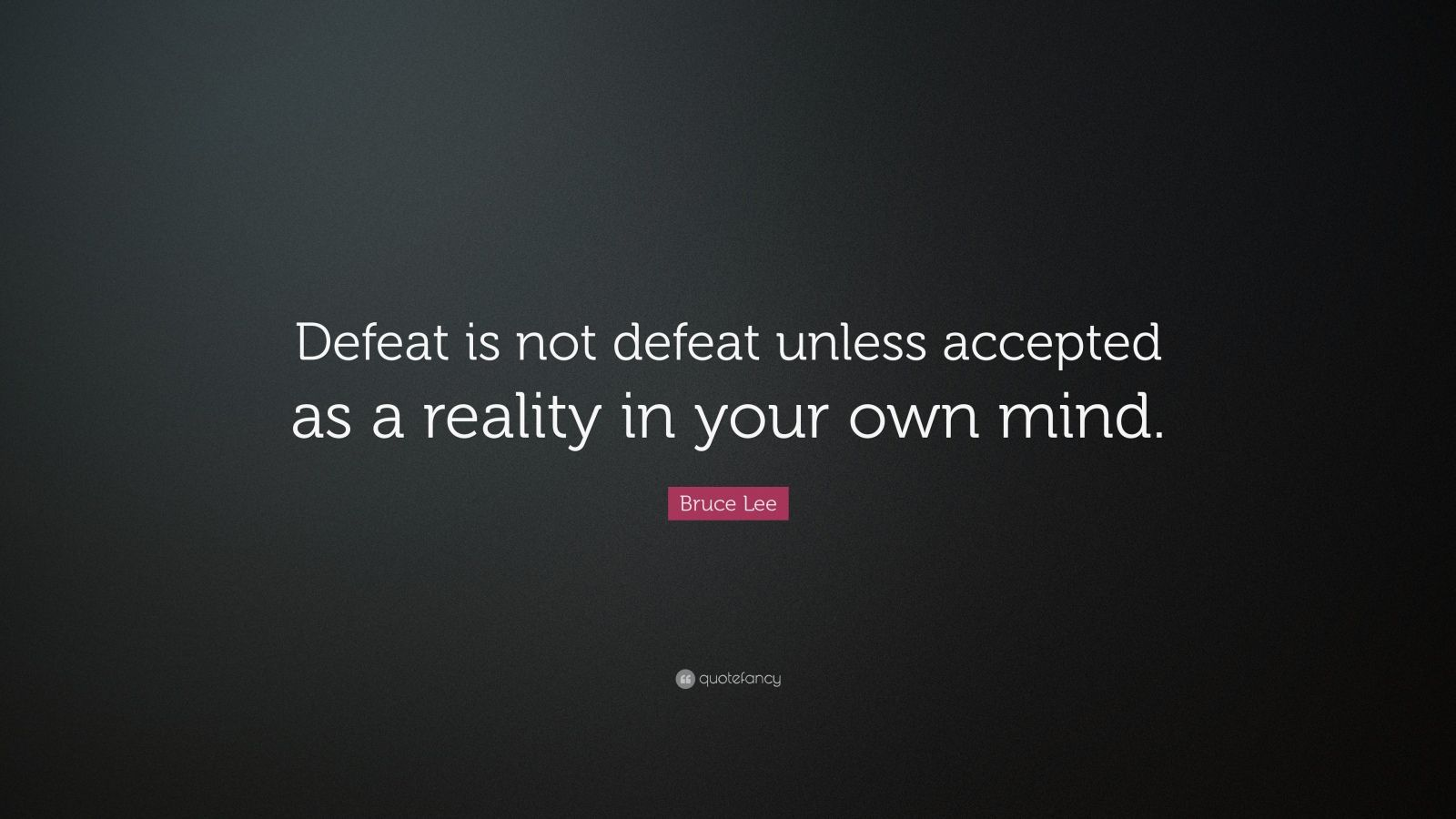 Bruce Lee Defeat Quote