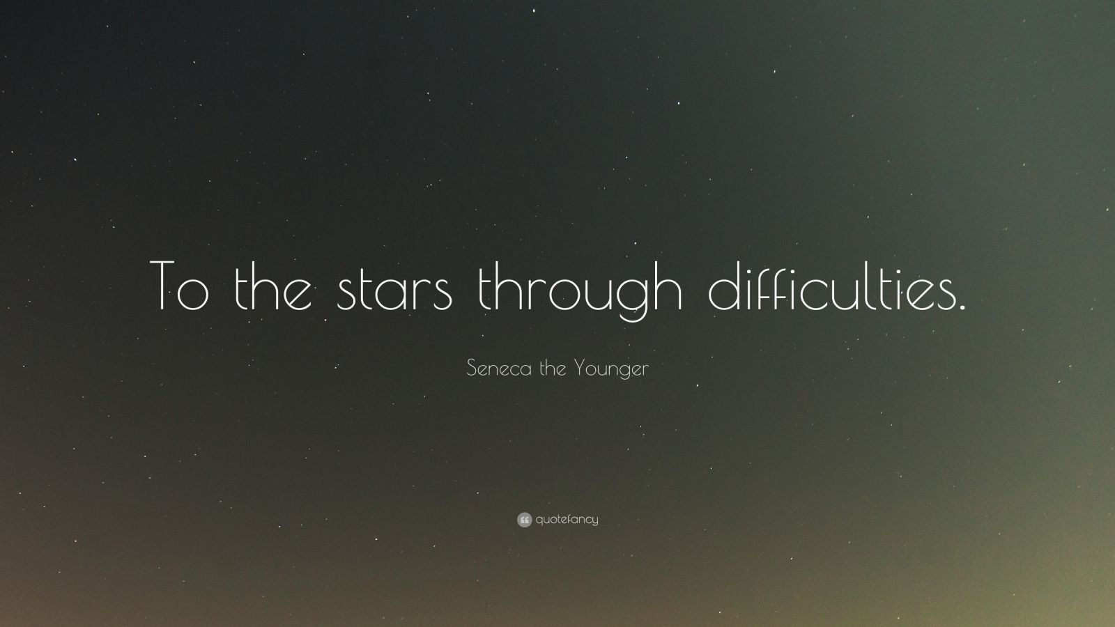 "Seneca the Younger Quote: ""To the stars through difficulties."""