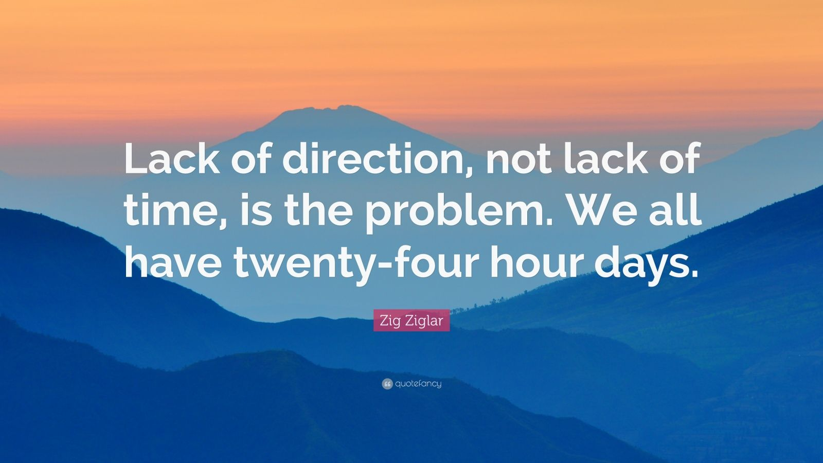 Zig Ziglar Quote About Direction