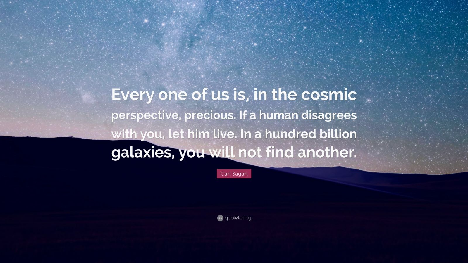 """Elon Musk Quotes >> Carl Sagan Quote: """"Every one of us is, in the cosmic ..."""