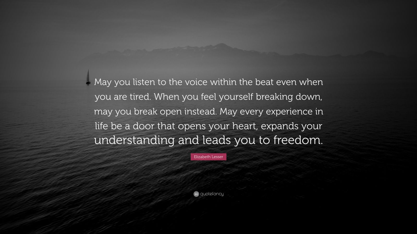 "Elizabeth Lesser Quote: ""May You Listen To The Voice"