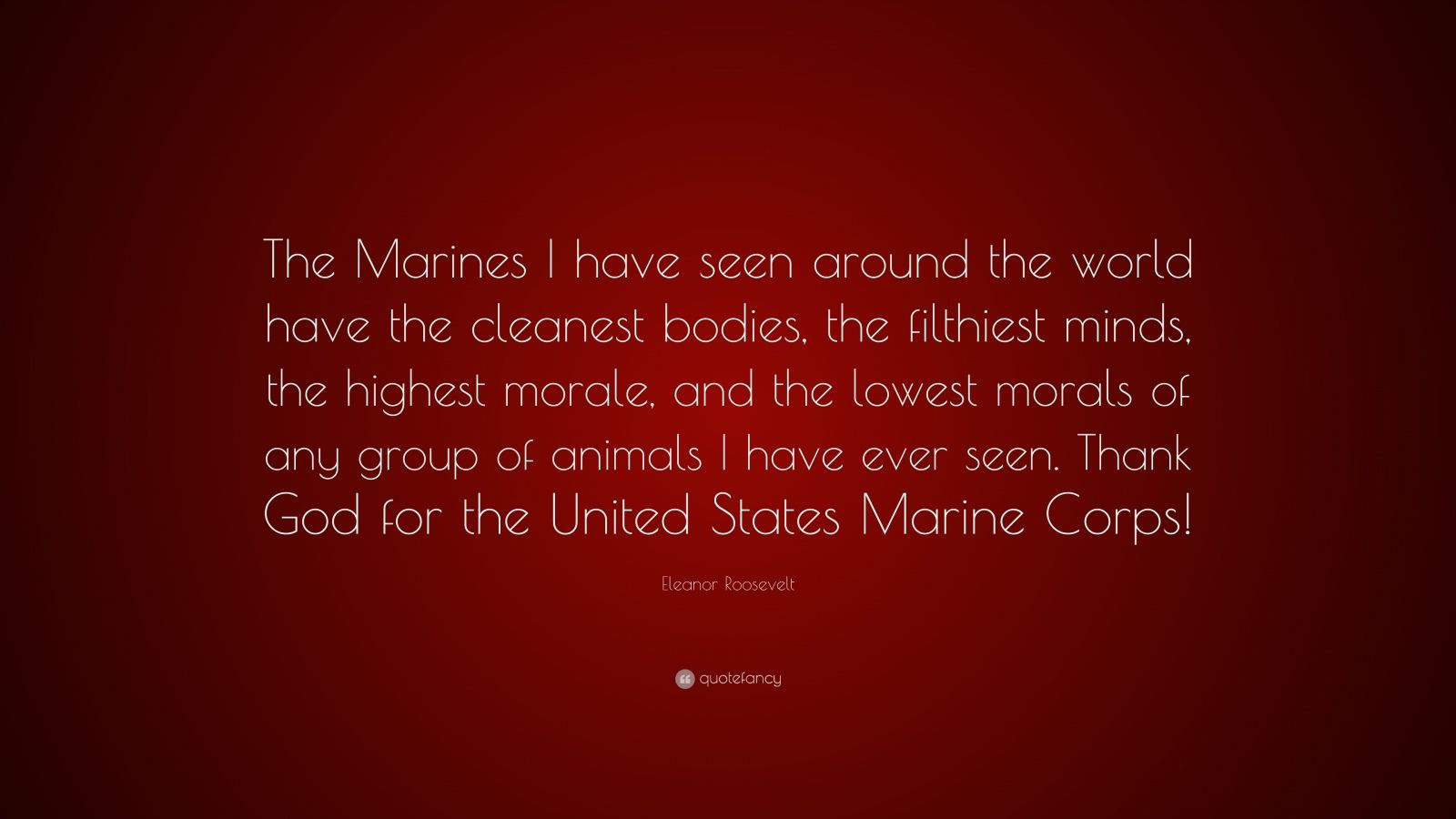 Eleanor Roosevelt Quote About Marines Pleasing Eleanor Roosevelt Quotes 100 Wallpapers  Quotefancy