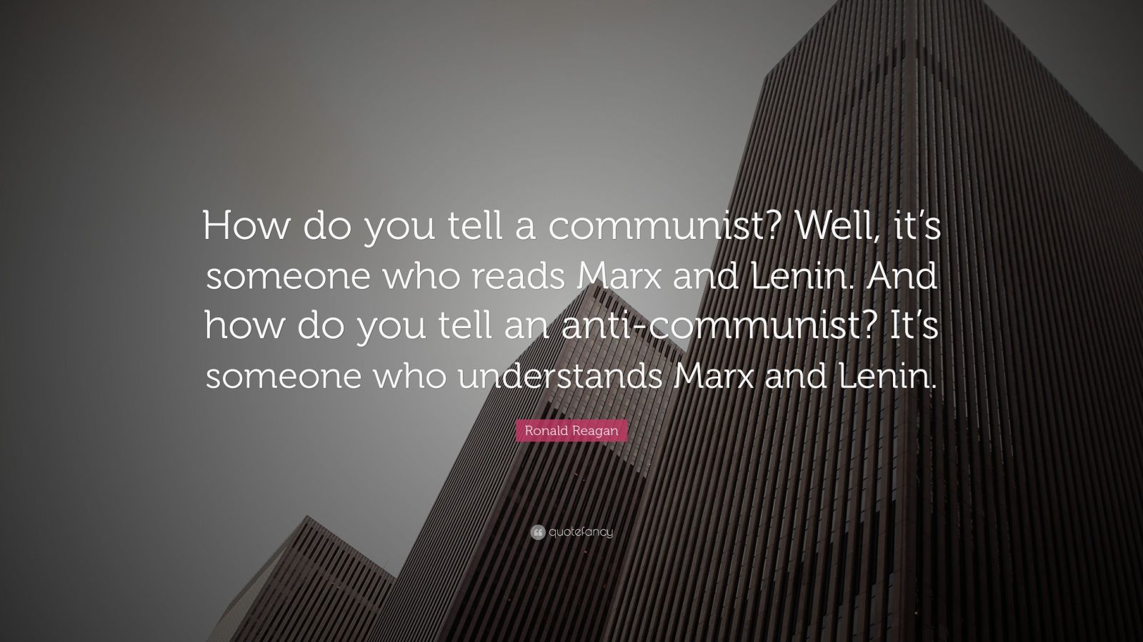 Business Quotes How Do You Tell A Communist Well Its Someone Who