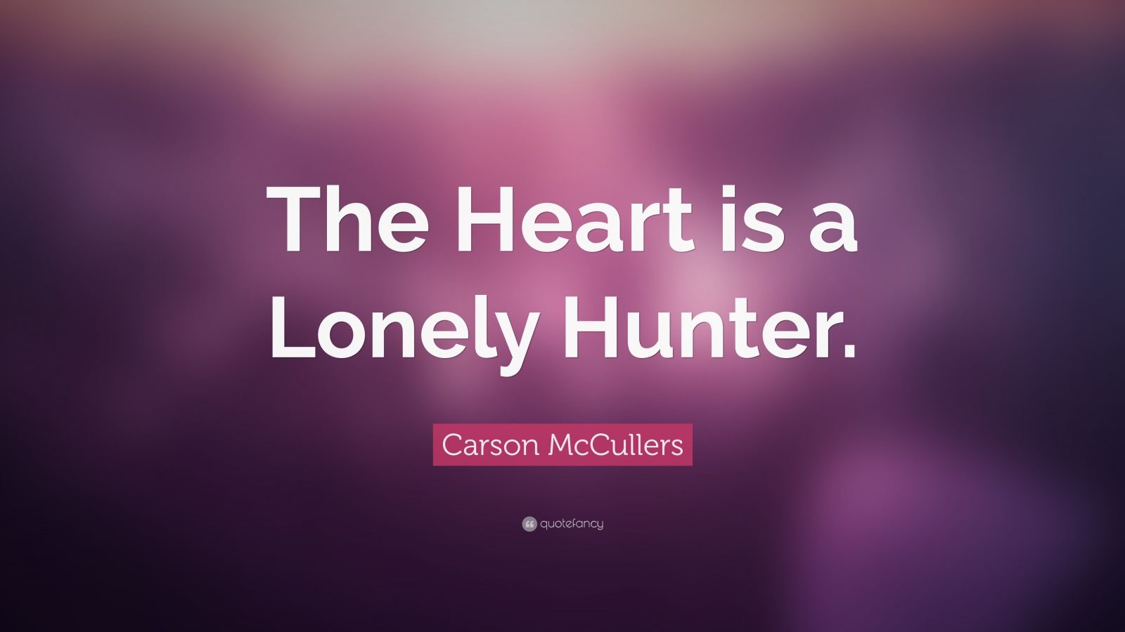 my heart is a lonely hunter Anniversary - the heart is a lonely hunter lyrics the muscle and bone - they encase my heart but never touch my soul i'll save that for the water and it's shore, fear makes friends with joy.