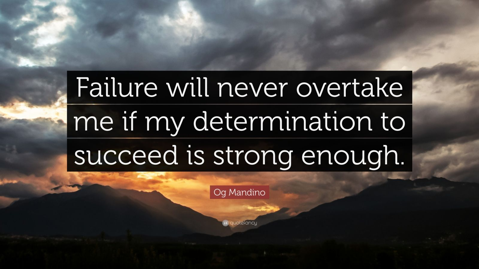 my determination to succeed Inspirational quotes about persistence and these quotes about persistence and determination are useful to but by the number of times i succeed.