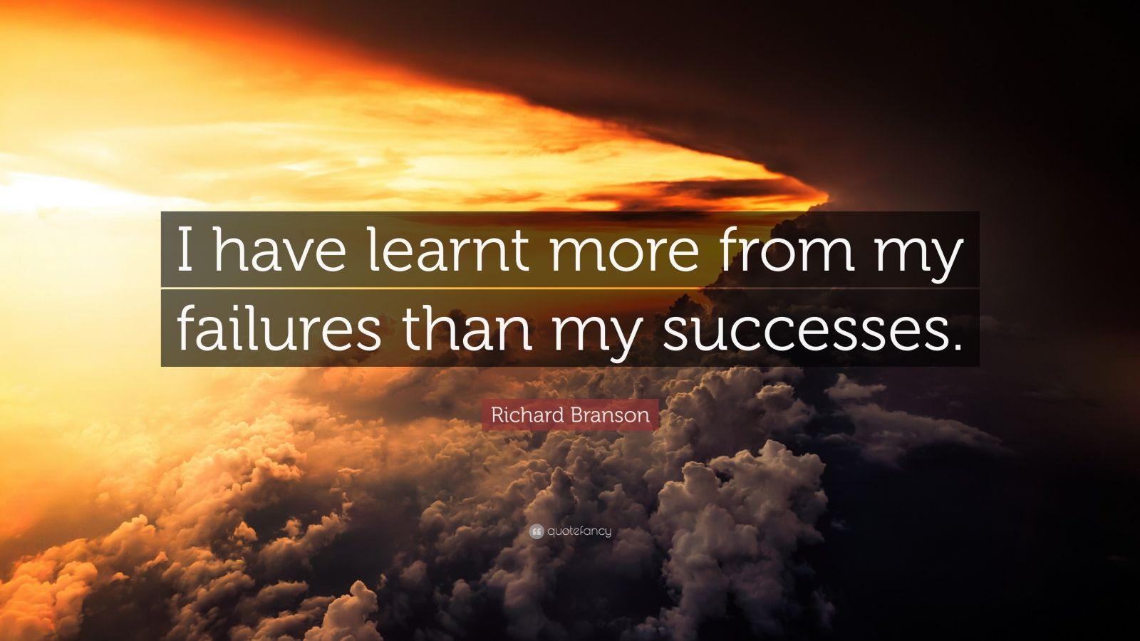 "Richard Branson Quote: ""I have learnt more from my failures than my successes."""