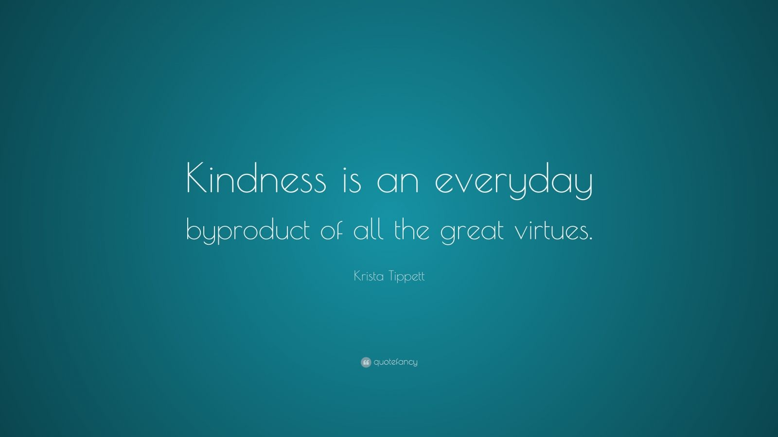 kindness is great virtue Free essays on kindness ia a great virtue and a well-known advocate for second amendment rights the following guest-essay by mr bracken is also essay kindness is a.
