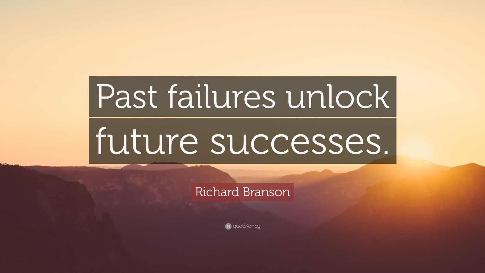 "Richard Branson Quote: ""Past failures unlock future successes."""