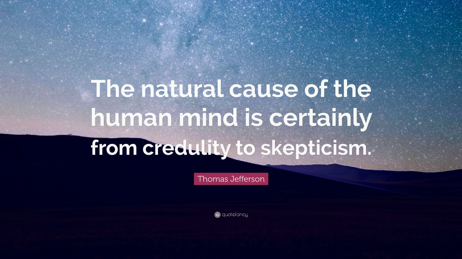 the human credulity at a young age Aristotle was orphaned at a young age the human soul incorporates the powers of the other kinds: wishful thinking and credulity amounting to downright.