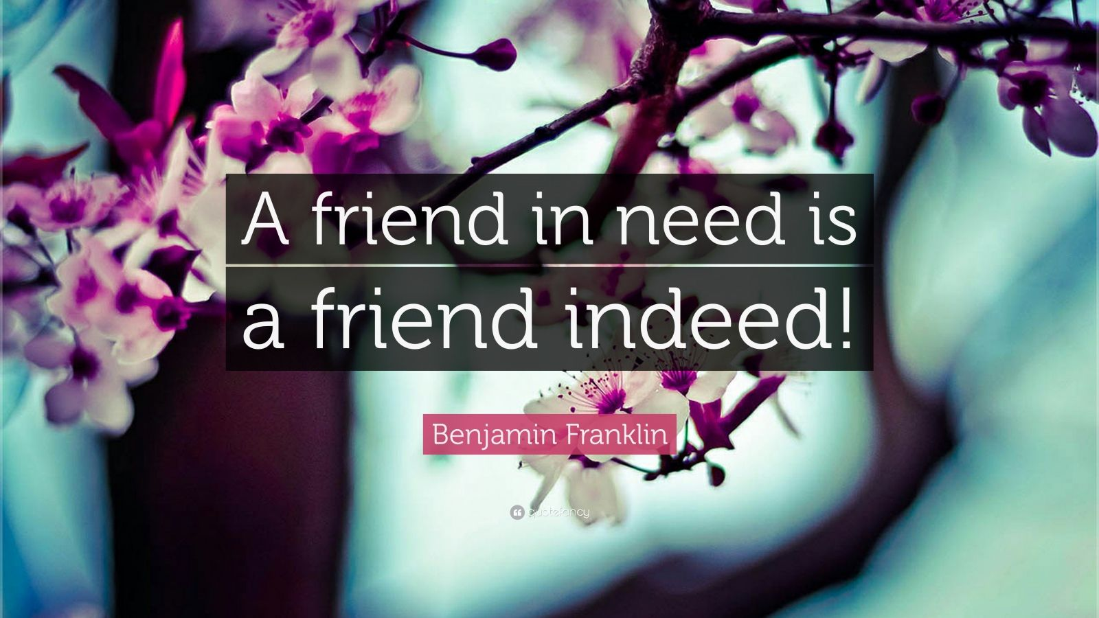 friend in deed is a friend in need essays This proverb means that 'a friend who helps his friend in need is a real friend' the proverb could be taken to mean that 'friends rely on each other' if someone is.