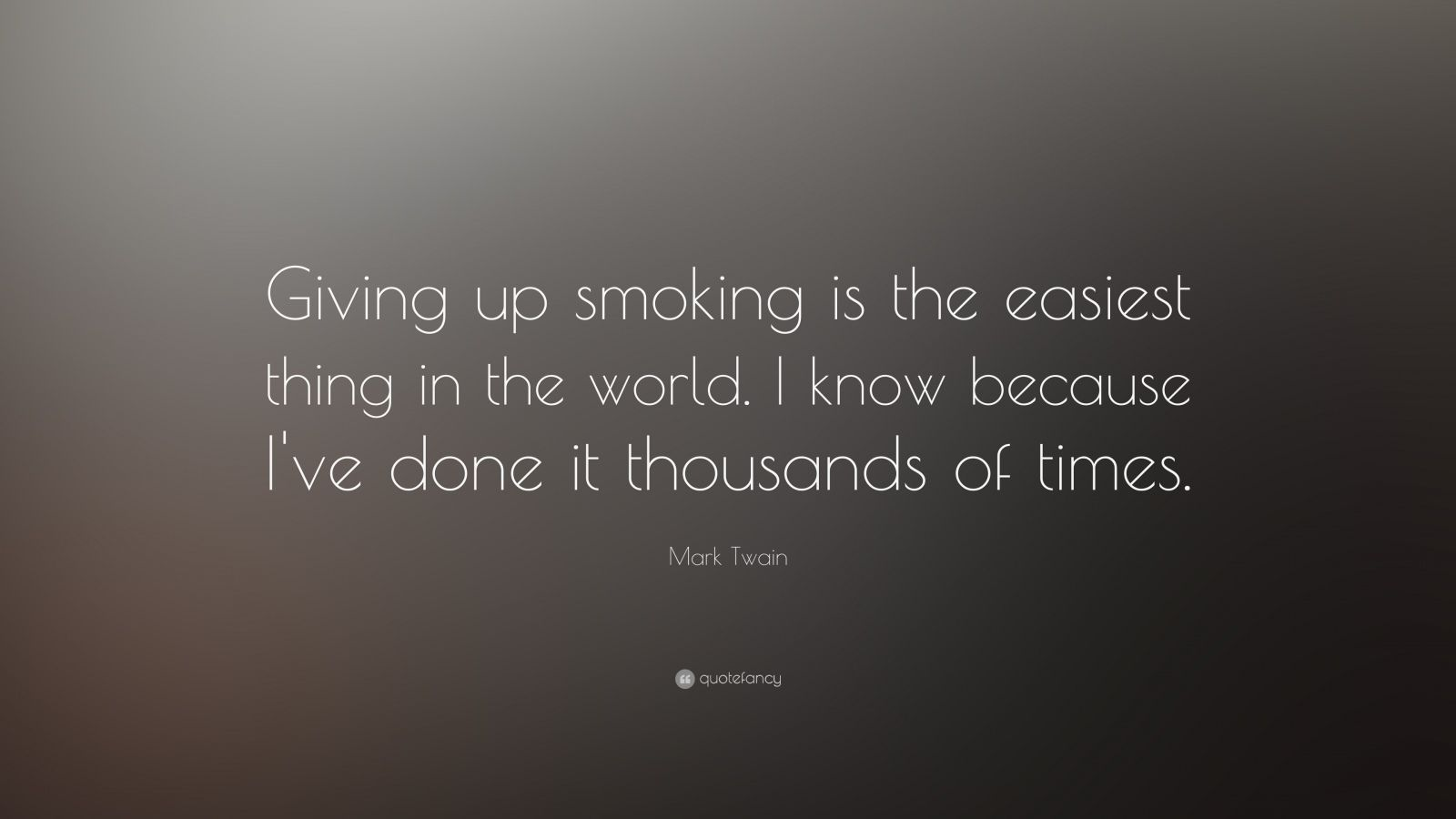 Giving Up Smoking Mark Twain Quote