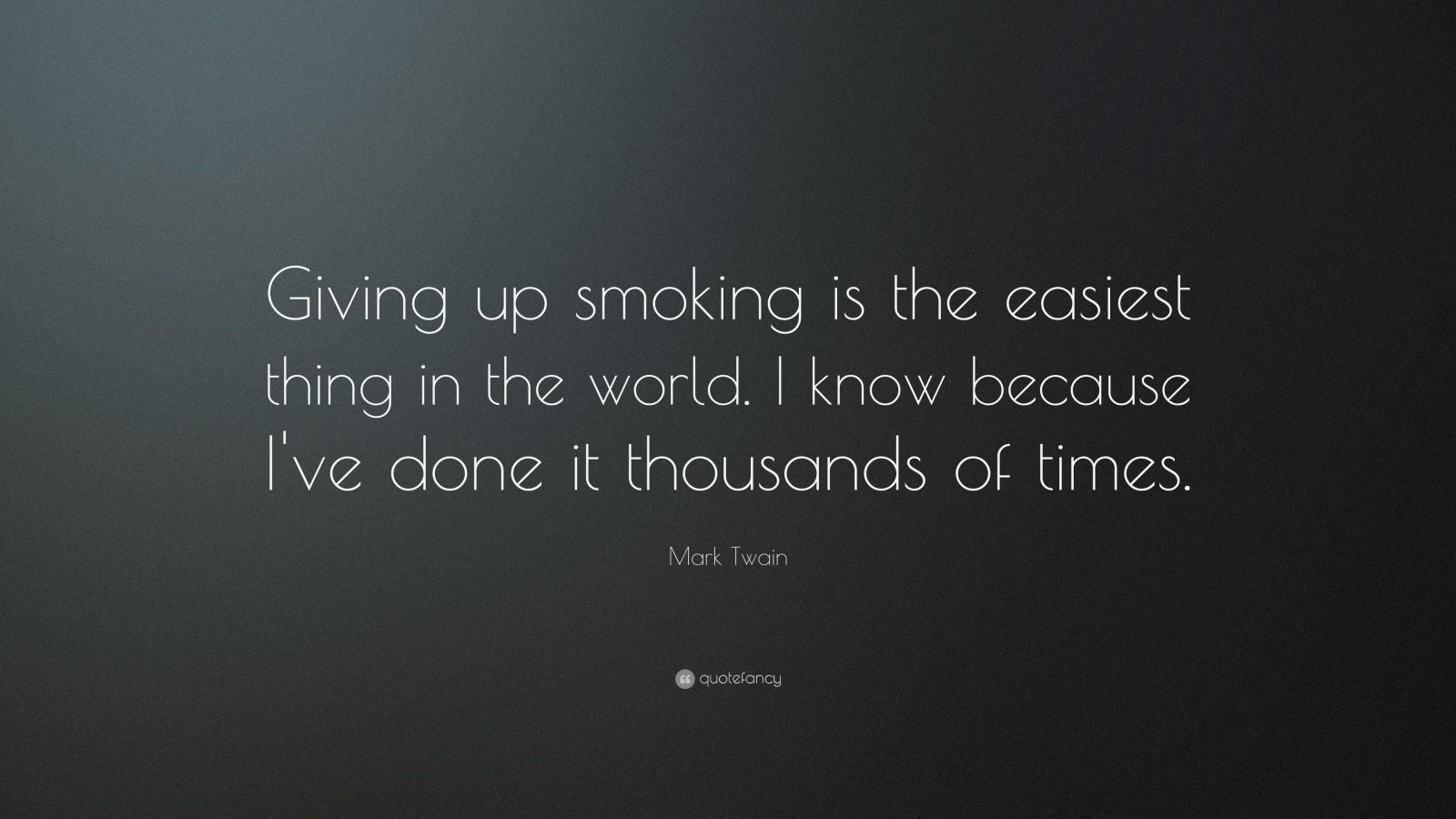 Giving Up Smoking Mark Twain Quotes Images
