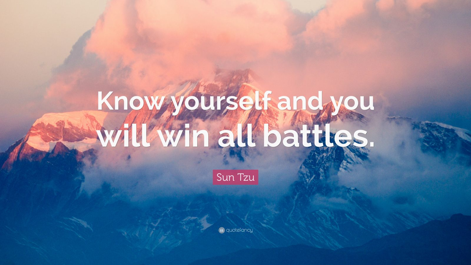 "know yourself and you will win all battles essay ""if you know the enemy and know yourself, you need not fear the result of a hundred battles"" (bam, 2010, p20) these words were first written down over 2,400 years ago by a chinese general."