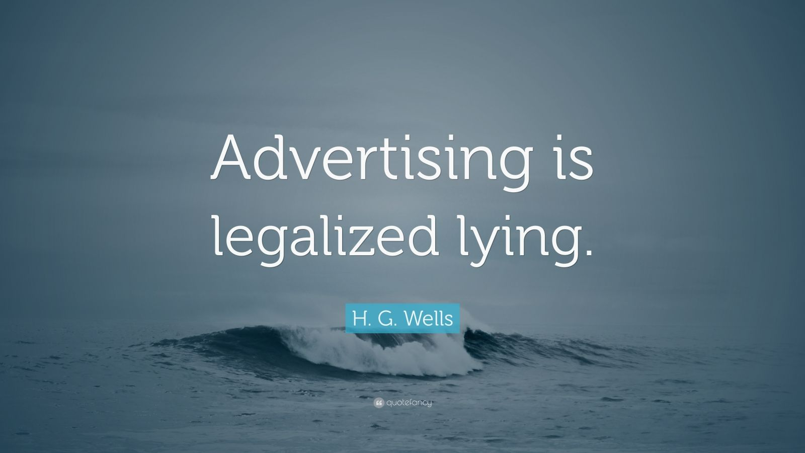 Advertising Is a Legalised Form of Lying Essay