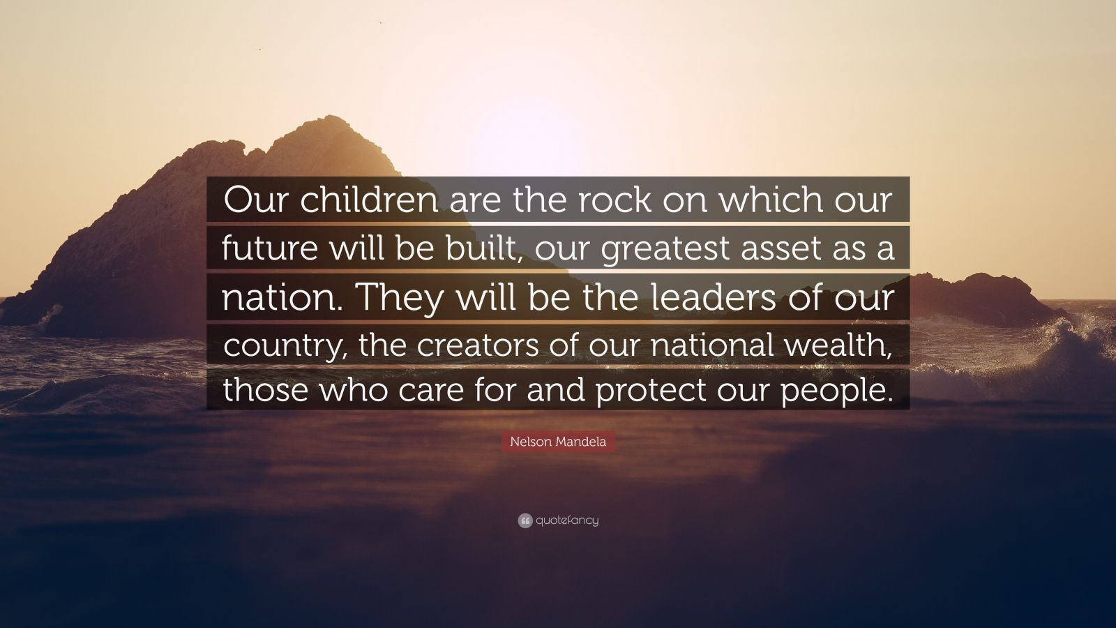 children are future of our country Our children are our greatest treasure they are our future those who abuse them tear at the fabric of our society and weaken our nation -.