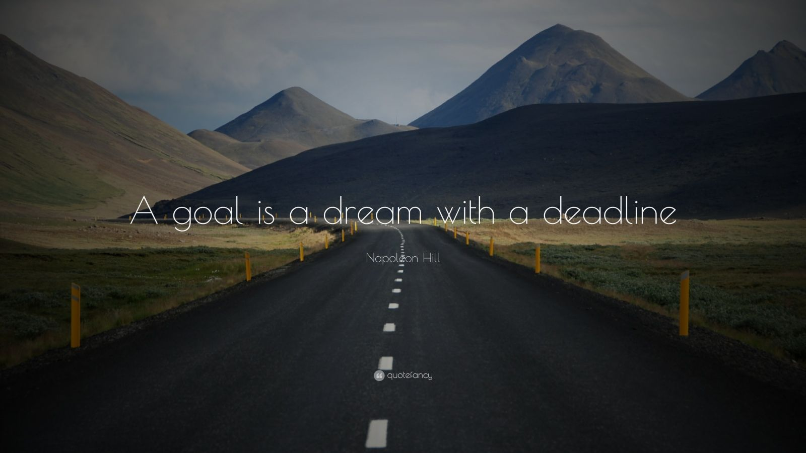 "Napoleon Hill Quote: ""A goal is a dream with a deadline."""
