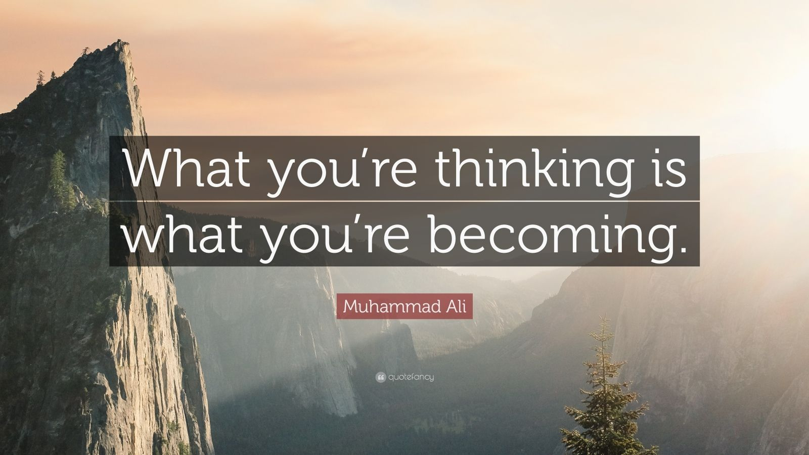 muhammad ali quote   u201cwhat you u2019re thinking is what you u2019re becoming  u201d  22 wallpapers