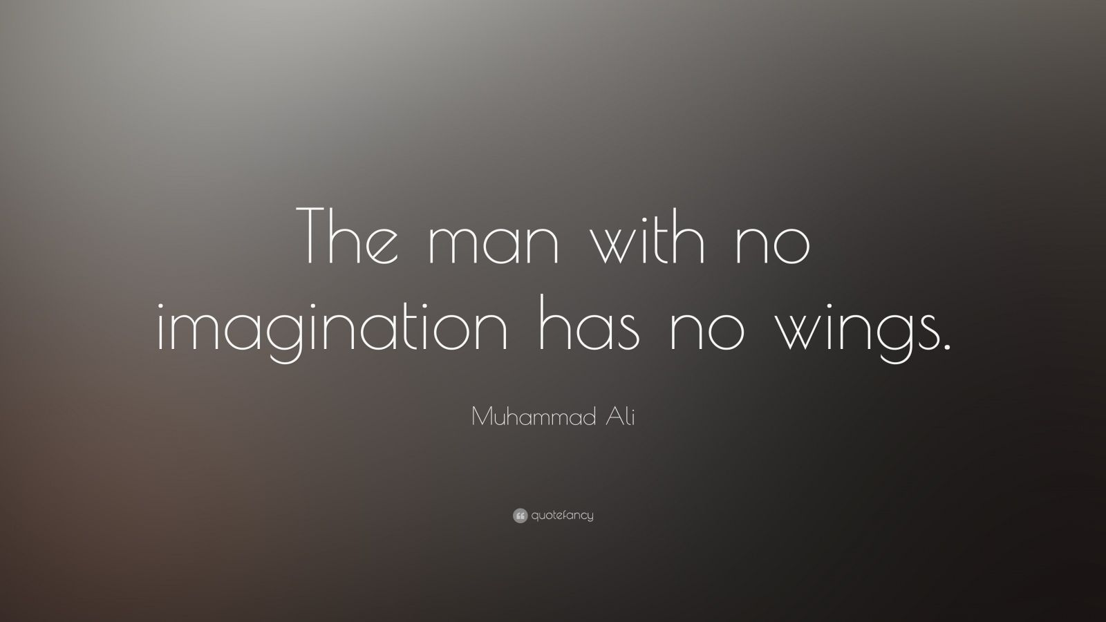 Picture Muhammad Ali the Man Who Has No Imagination