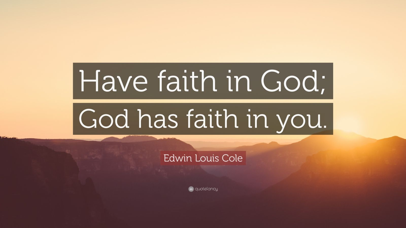 faith in god The faith in god is mentioned in the book of genesis chapter 15 verse 6 and in the book of exodus chapter 4 verse 31 and in the book of isaiah, chapter 43 verse 10, in the 24 books of the jewish bible the word translated as faith here is the hebrew word אָמַן which can also be translated believe,.