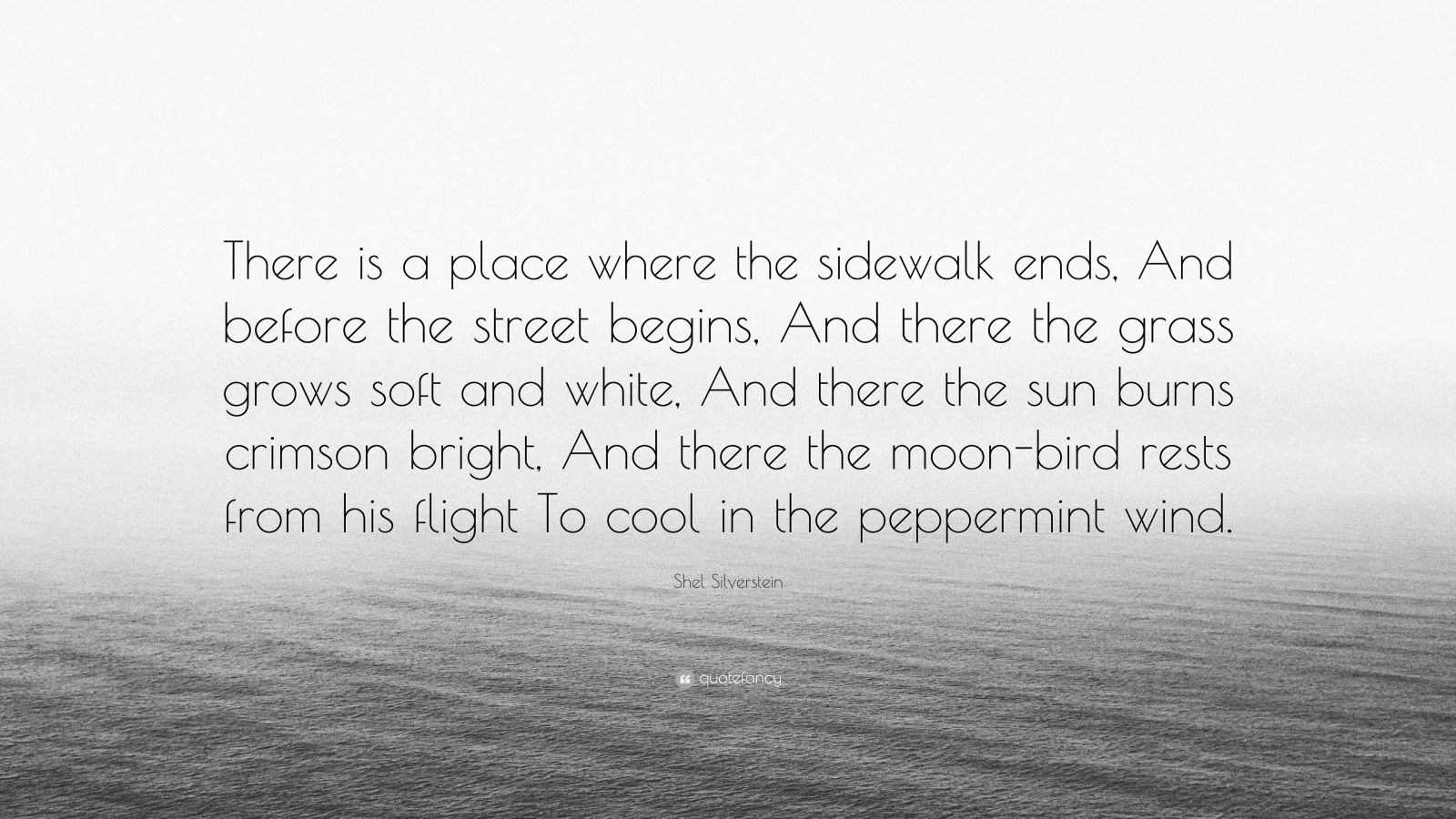 """Shel Silverstein Quotes About Life: Shel Silverstein Quote: """"There Is A Place Where The"""