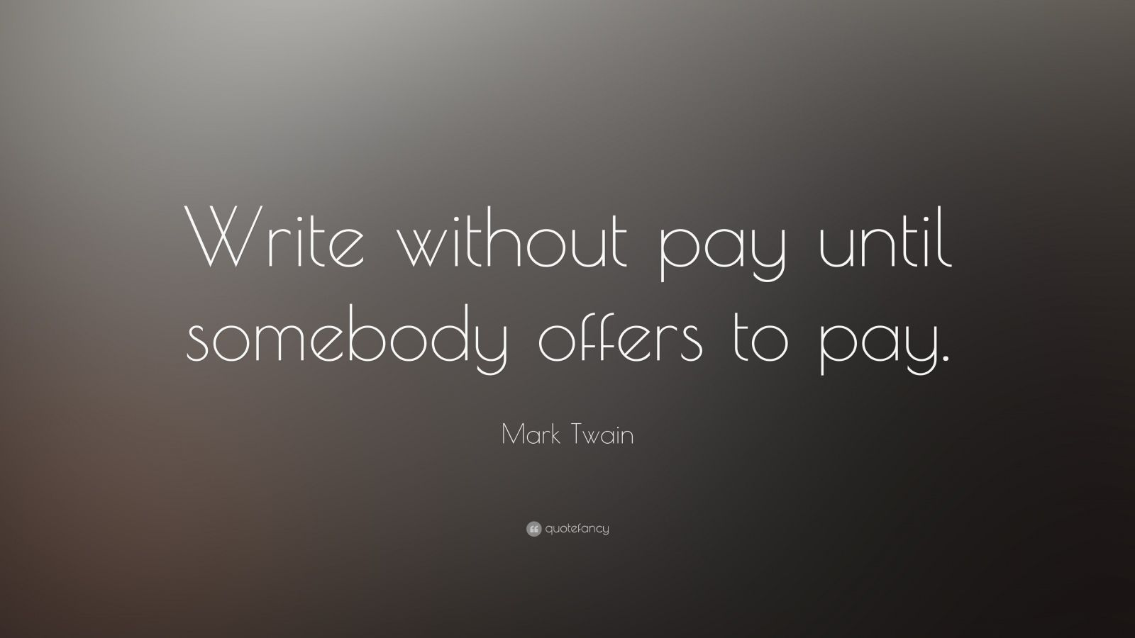 mark twain quotes on writing Browse famous mark twain quotes about writing on searchquotescom.