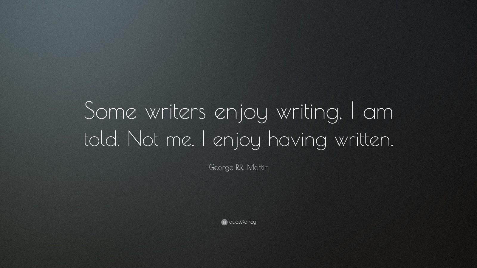 quote on writing Writing quotes from brainyquote, an extensive collection of quotations by famous authors, celebrities, and newsmakers.