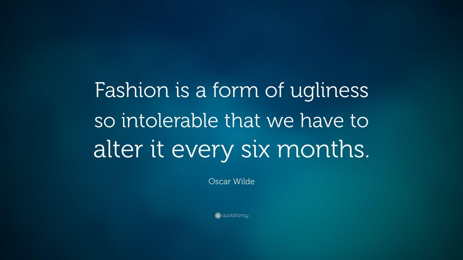 Oscar wilde about fashion