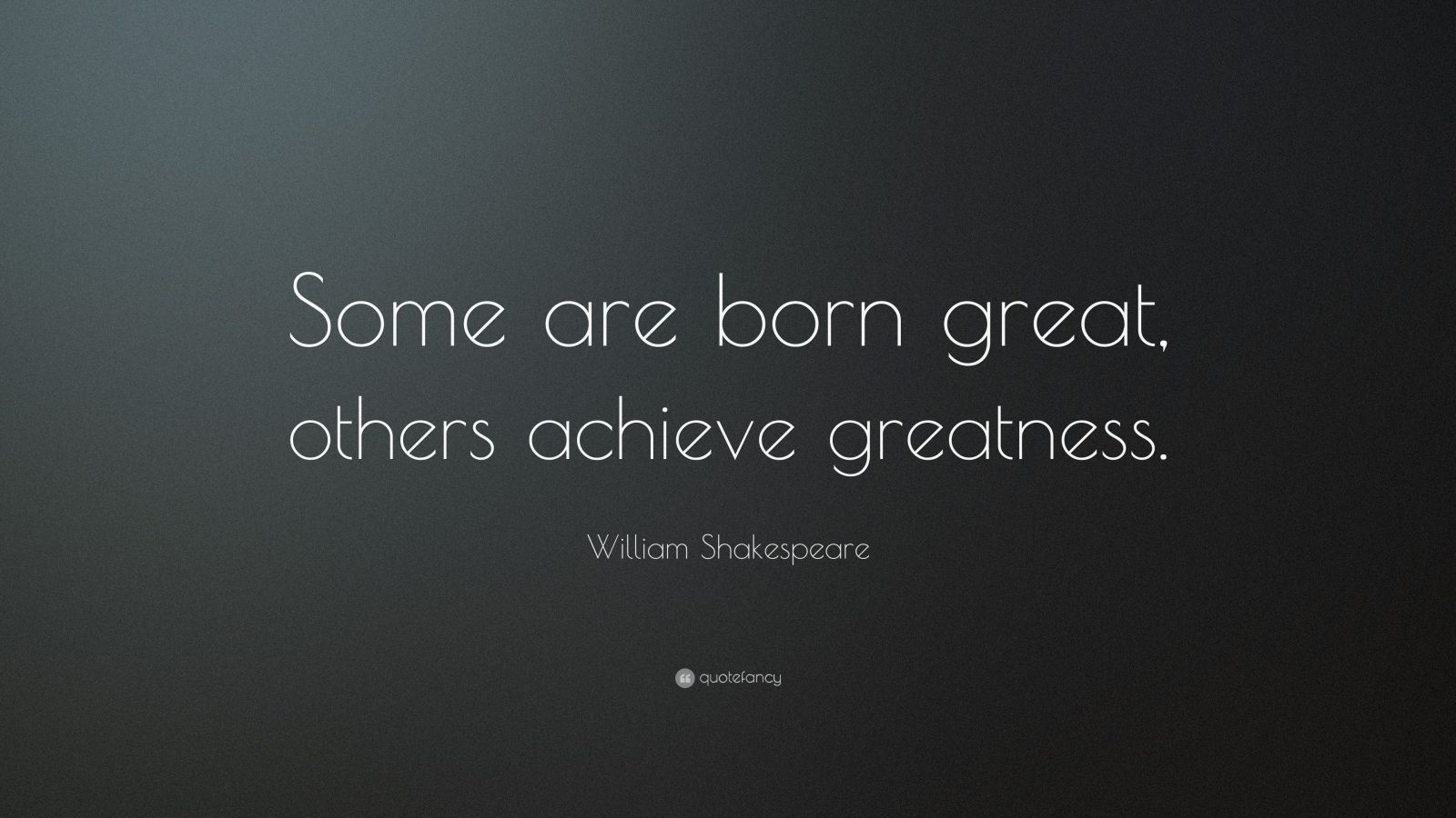 Image Result For Shakespeare Quotes Greatness