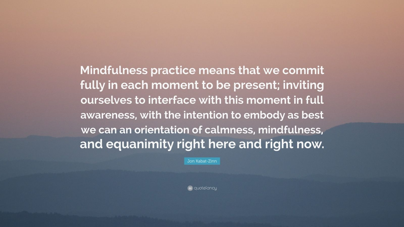 Quotes About Mindfulness Jon Kabatzinn Quotes 94 Wallpapers  Quotefancy