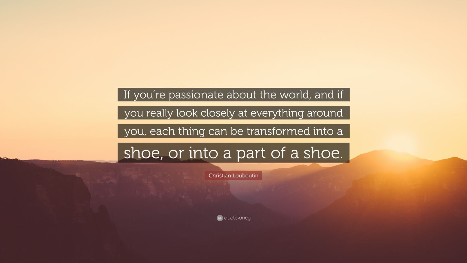 christian louboutin quote if you dont