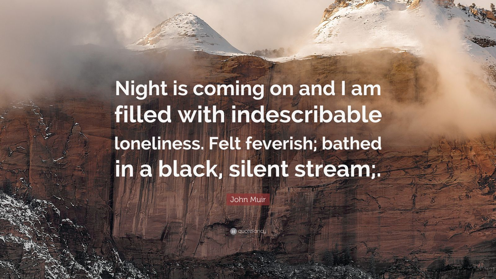 """""""Night is coming on and I am filled with indescribable loneliness. Felt feverish; bathed in a black, silent stream;.""""Get Inspired. Get Motivated."""