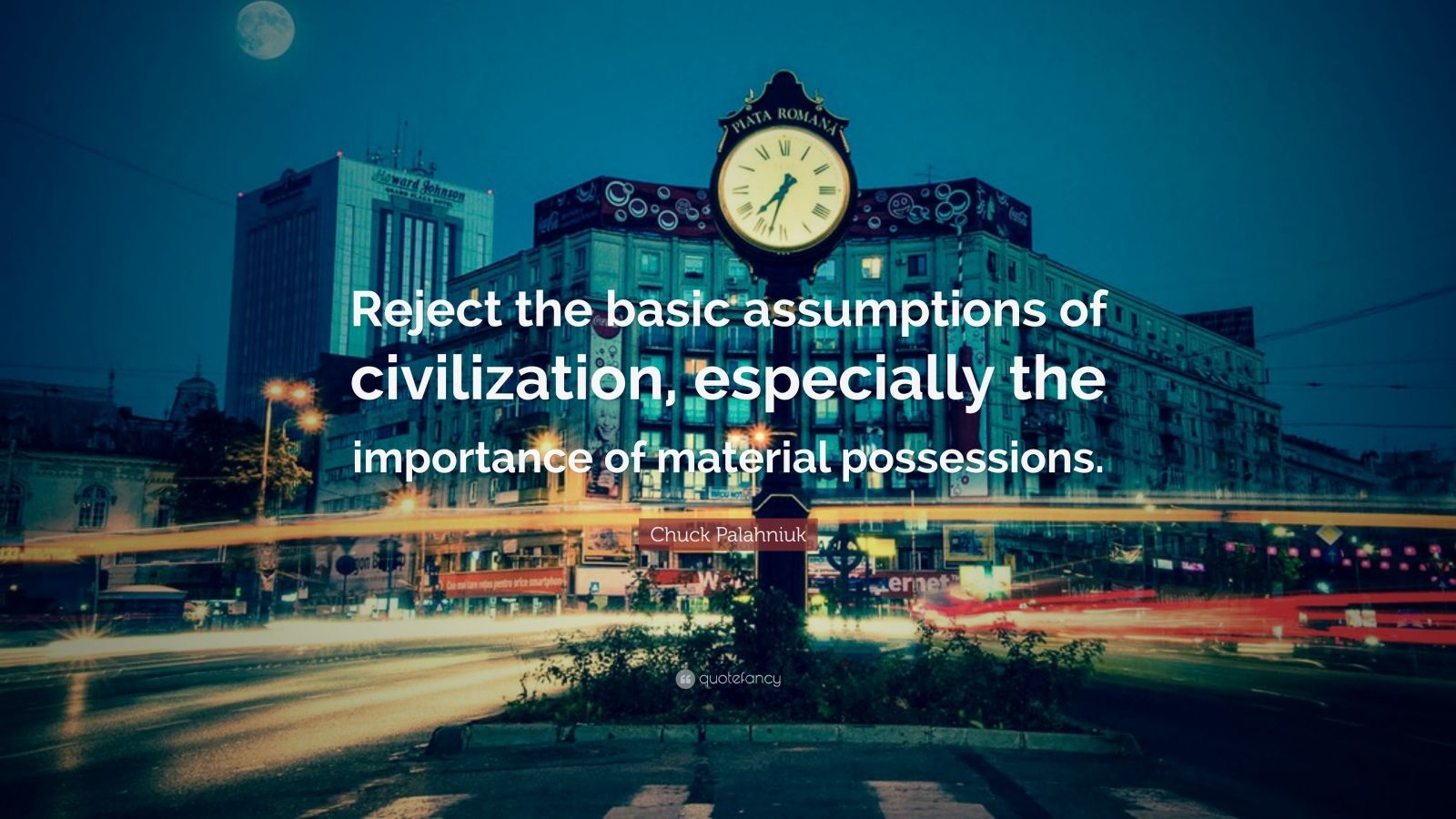 """Chuck Palahniuk Quote: """"Reject the basic assumptions of civilization, especially the importance of material possessions."""""""