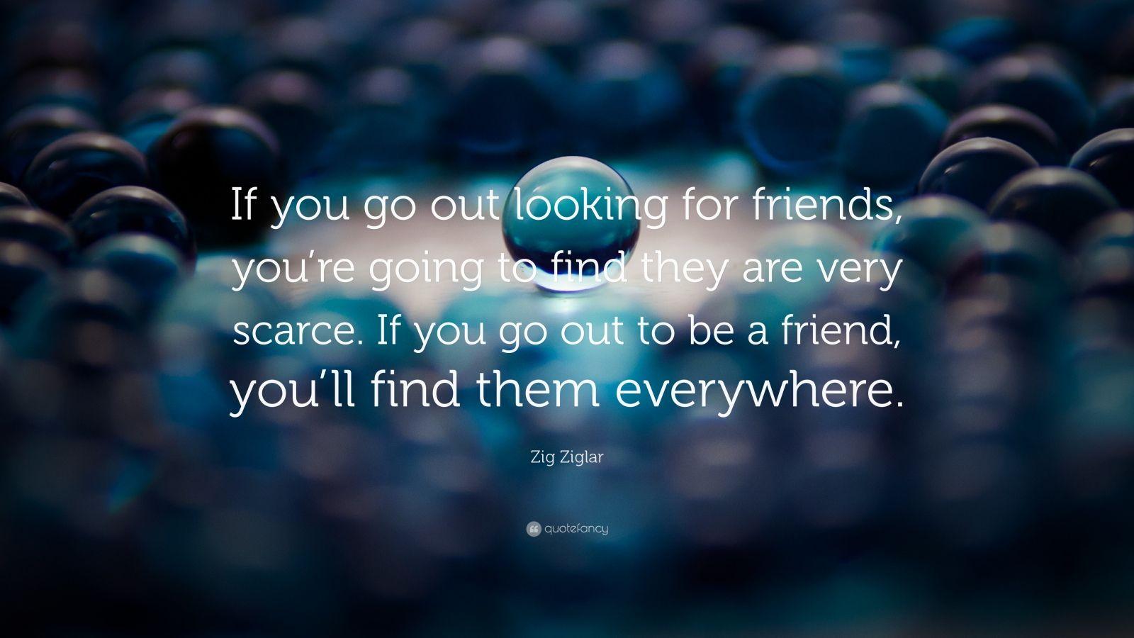 Zig Ziglar Quotes Friends