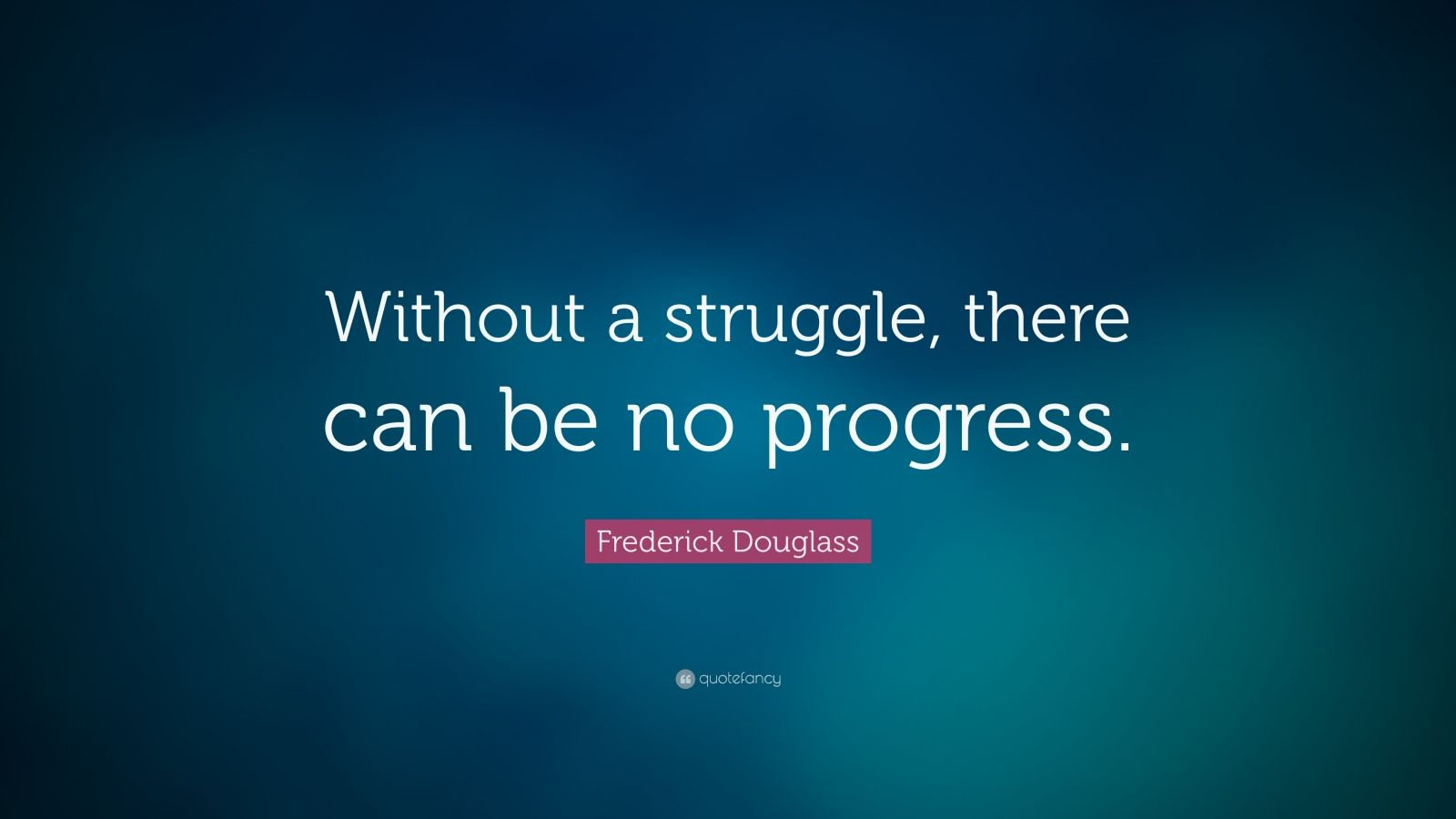 Personal Motivation: Without Struggle There Is No Progress