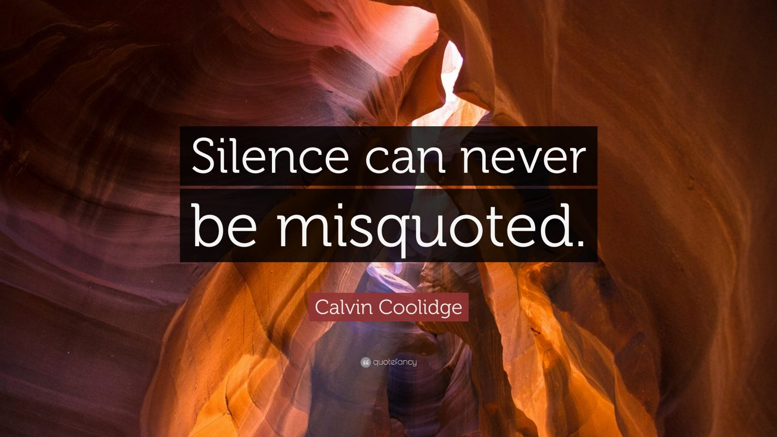 Image result for silence cannot be misquoted