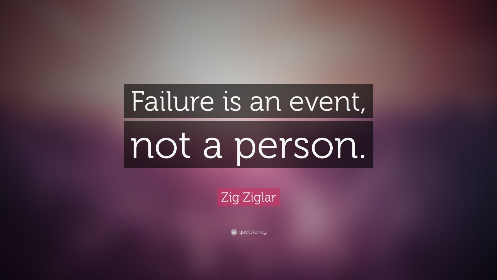Quote Failure Is Not an Event a Person