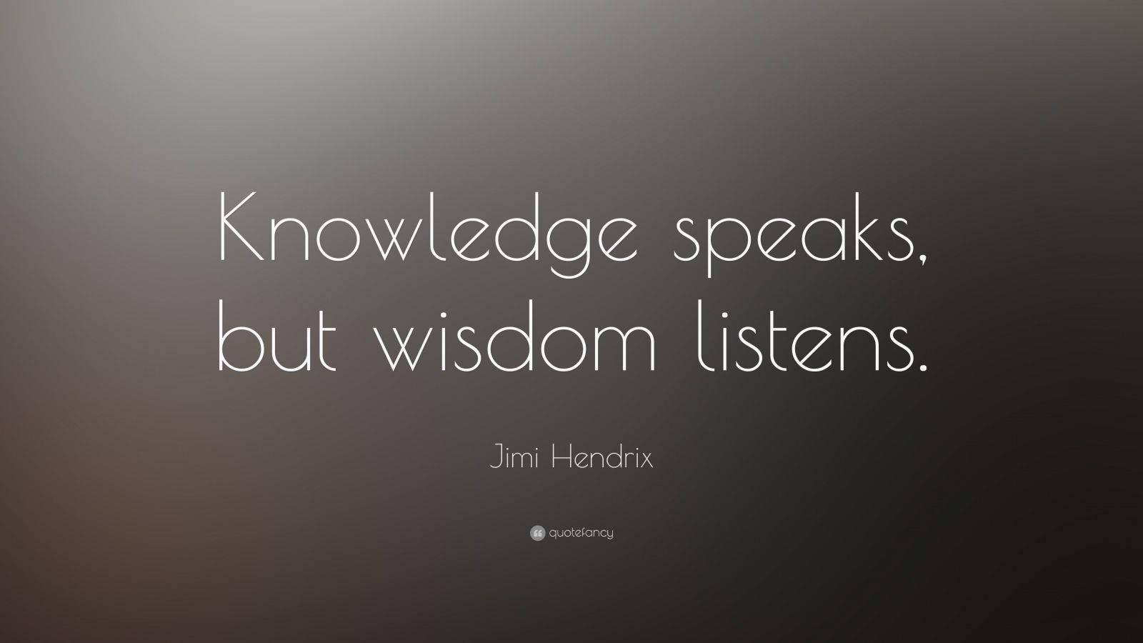 knowledge speaks but - photo #16