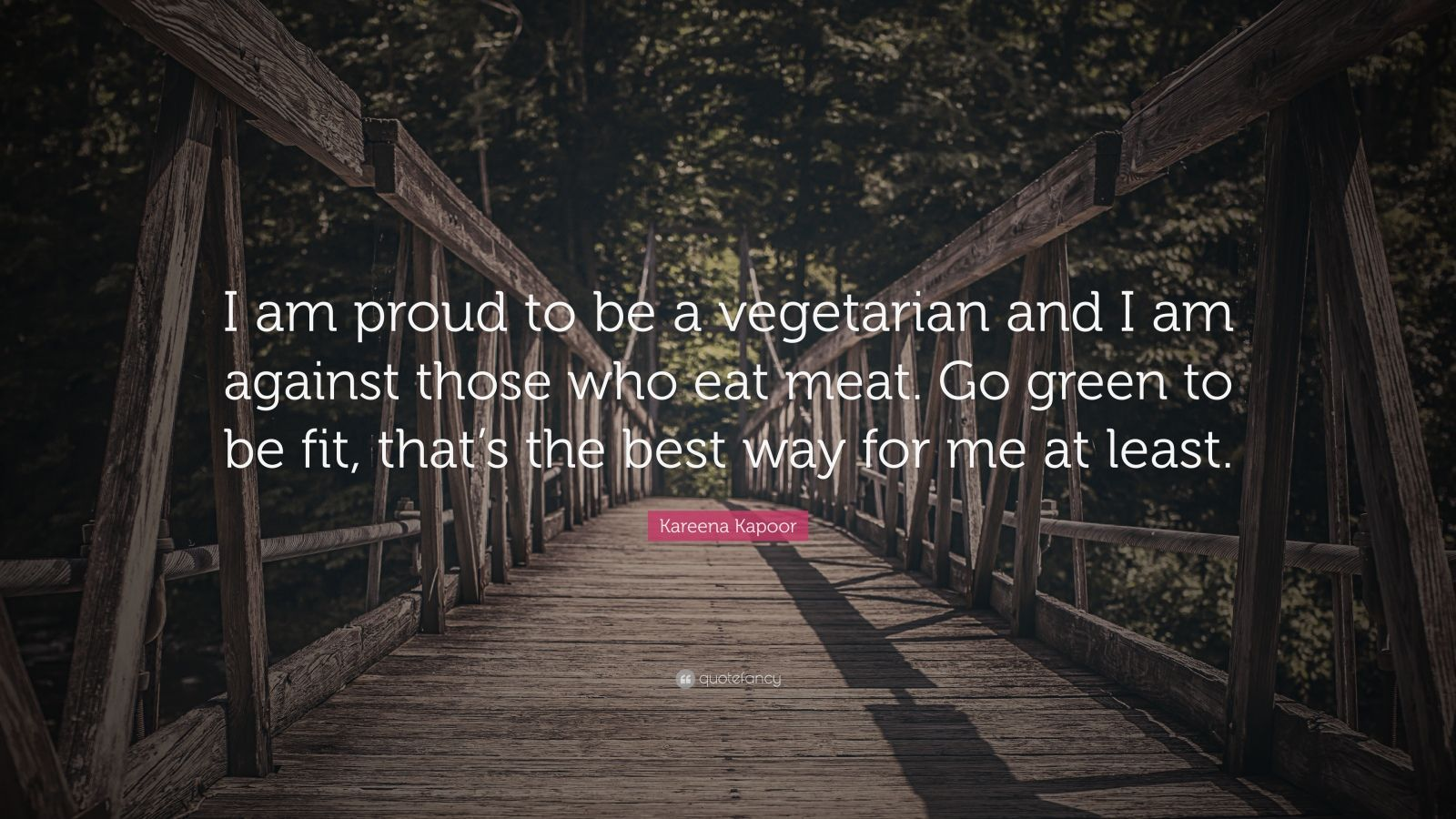 """kareena kapoor quote """"i am proud to be a vegetarian and i am"""