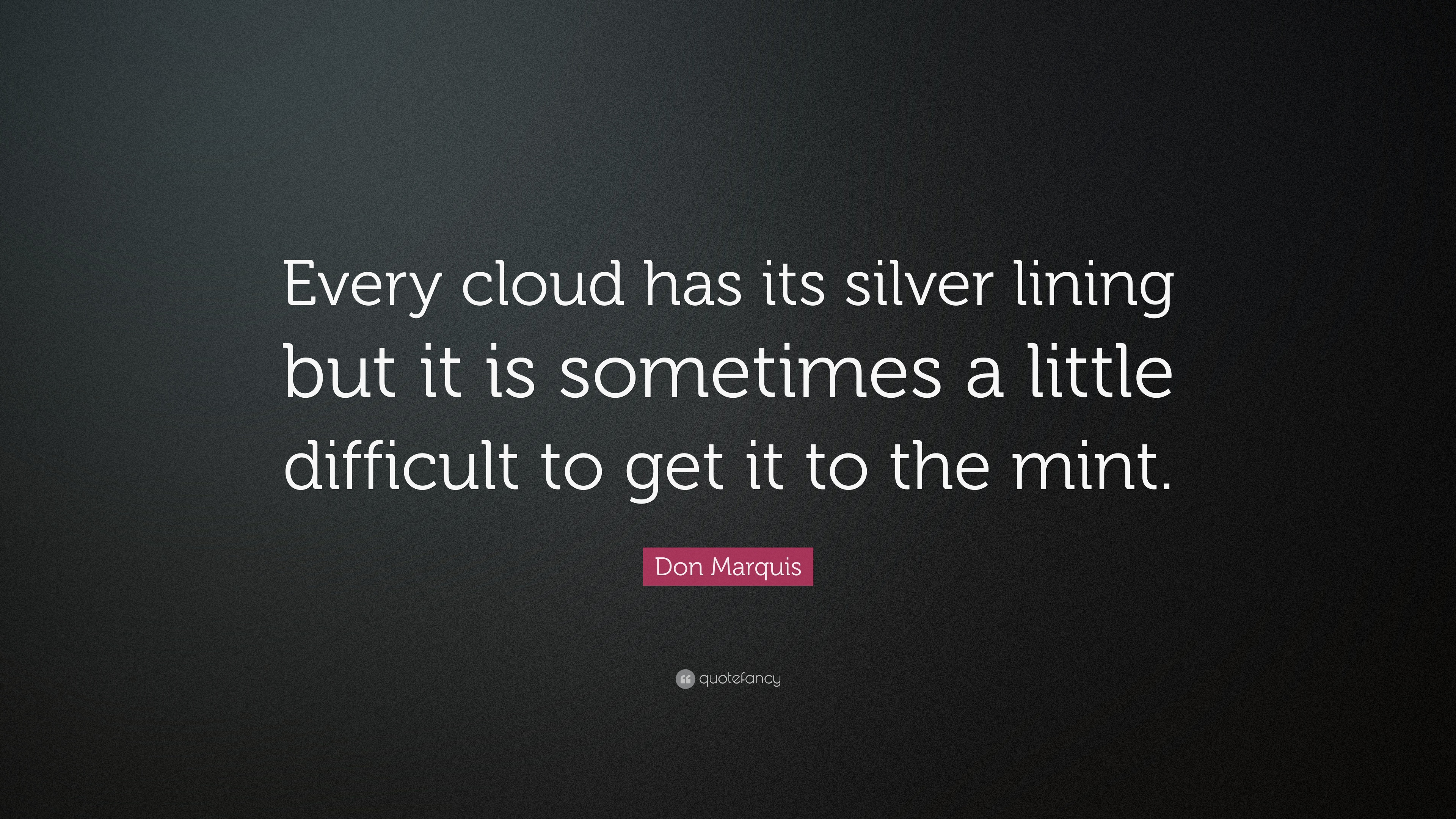 every cloud has a silver lining essay Every cloud has a silver lining definition: if you say that every cloud has a silver  lining , you mean that every sad or unpleasant | meaning, pronunciation.