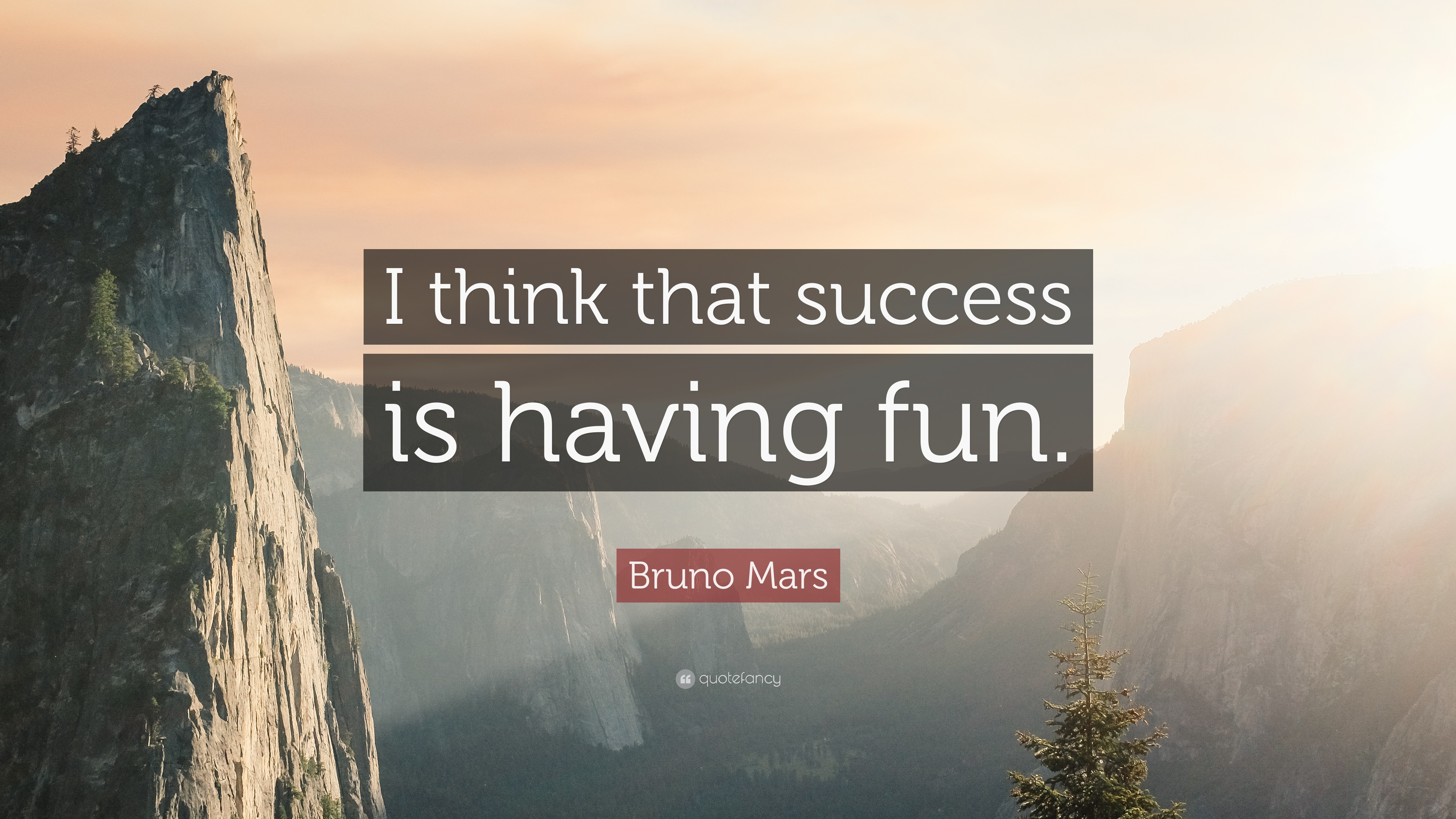 "Bruno Mars Quote: ""I think that success is having fun."" (9 ..."