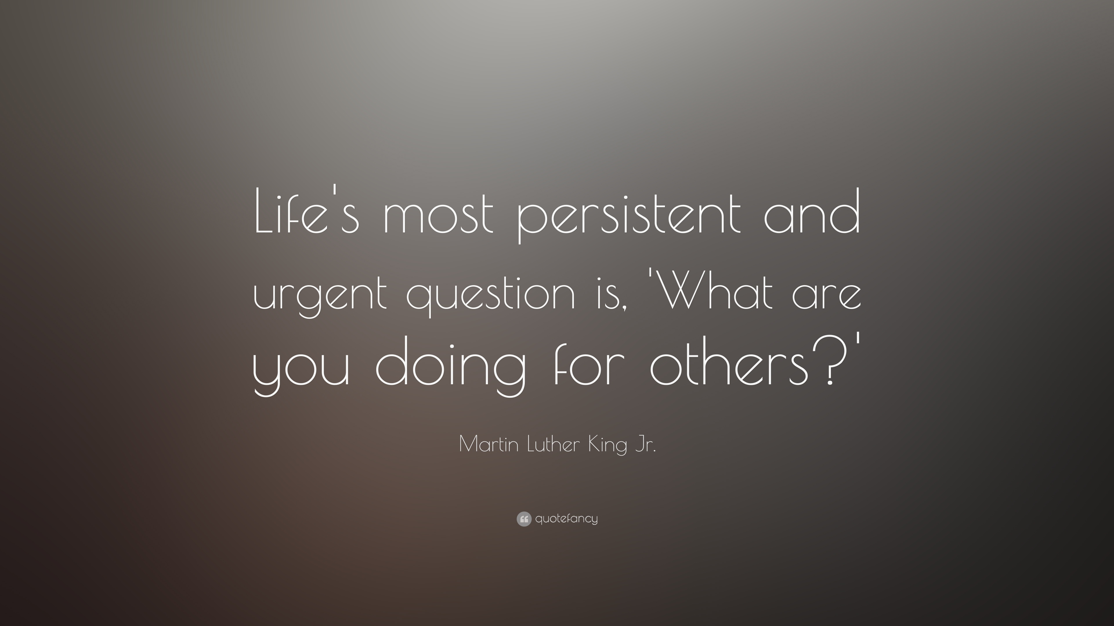 Martin Luther King Jr Quotes Life Is the Most
