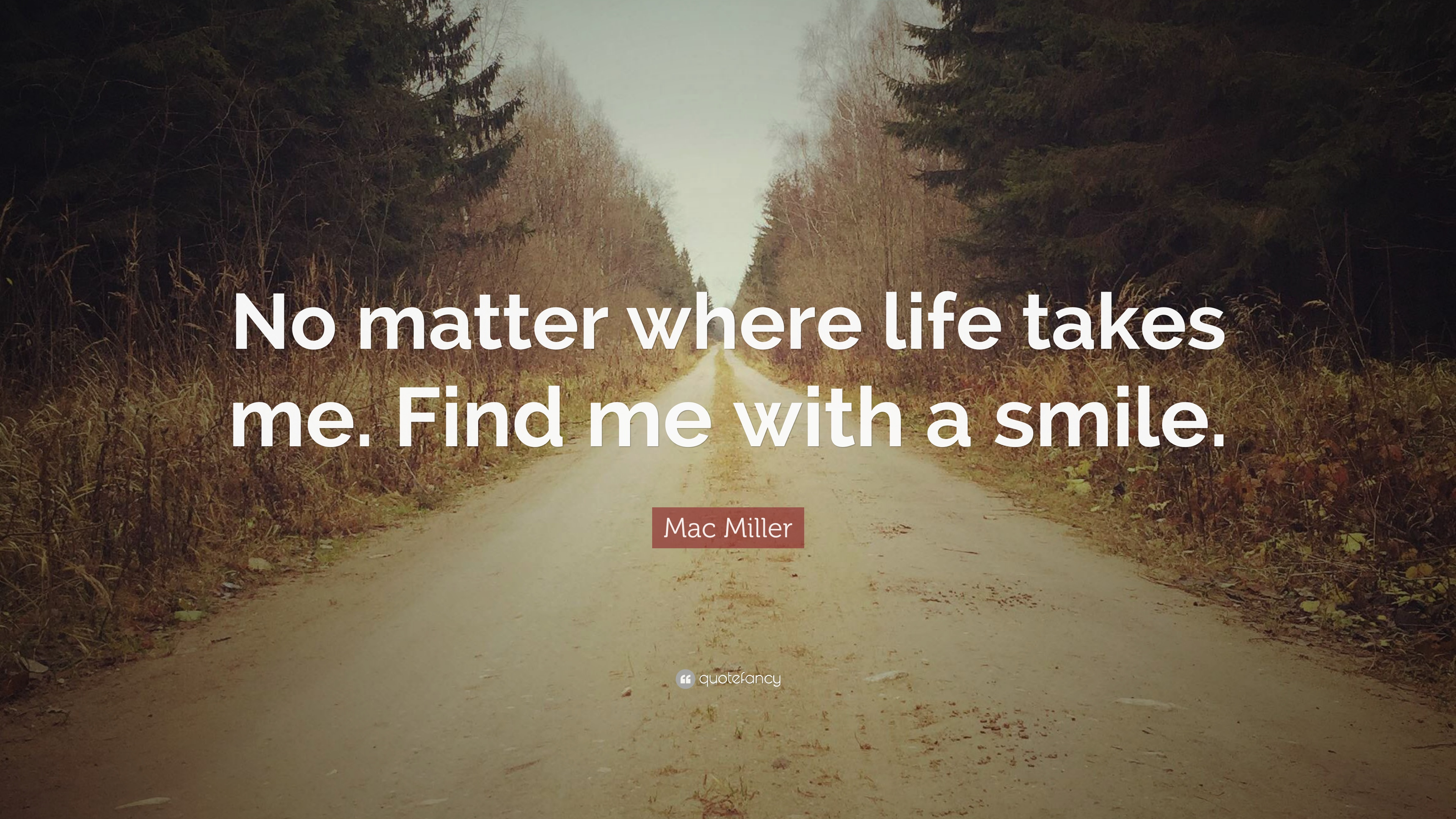 Must see Wallpaper Mac Quotes - 1024227-Mac-Miller-Quote-No-matter-where-life-takes-me-Find-me-with-a  Image_625220.jpg