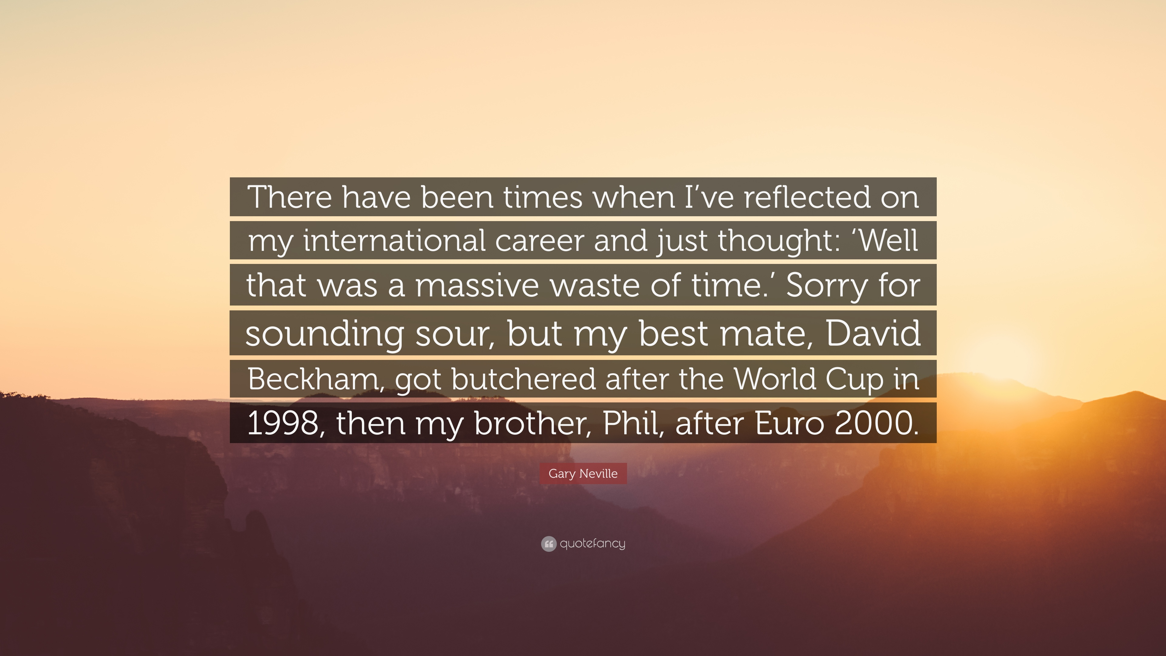 phil neville and gary relationship quotes