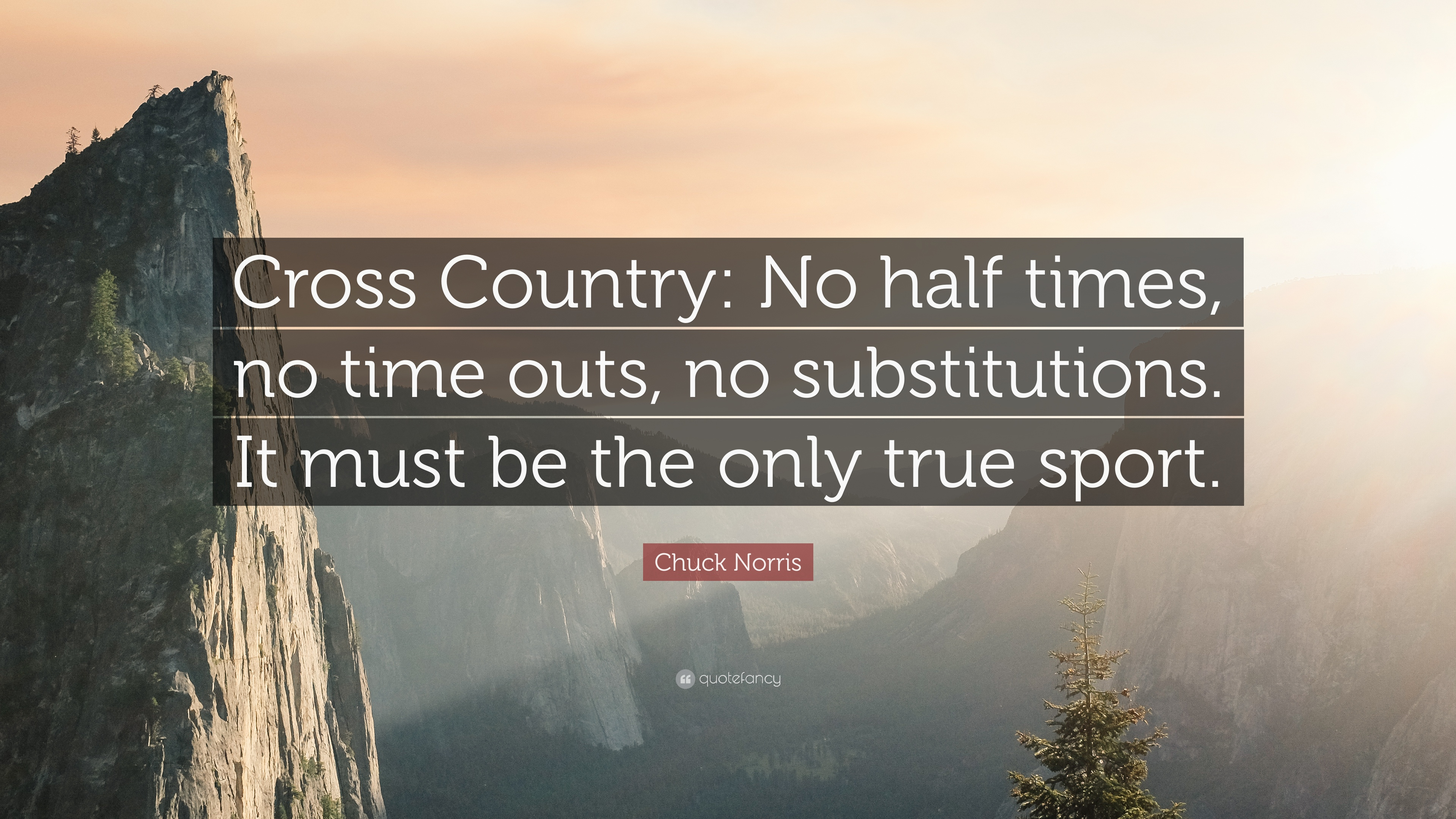 Chuck Norris Quote Cross Country No Half Times Time Outs