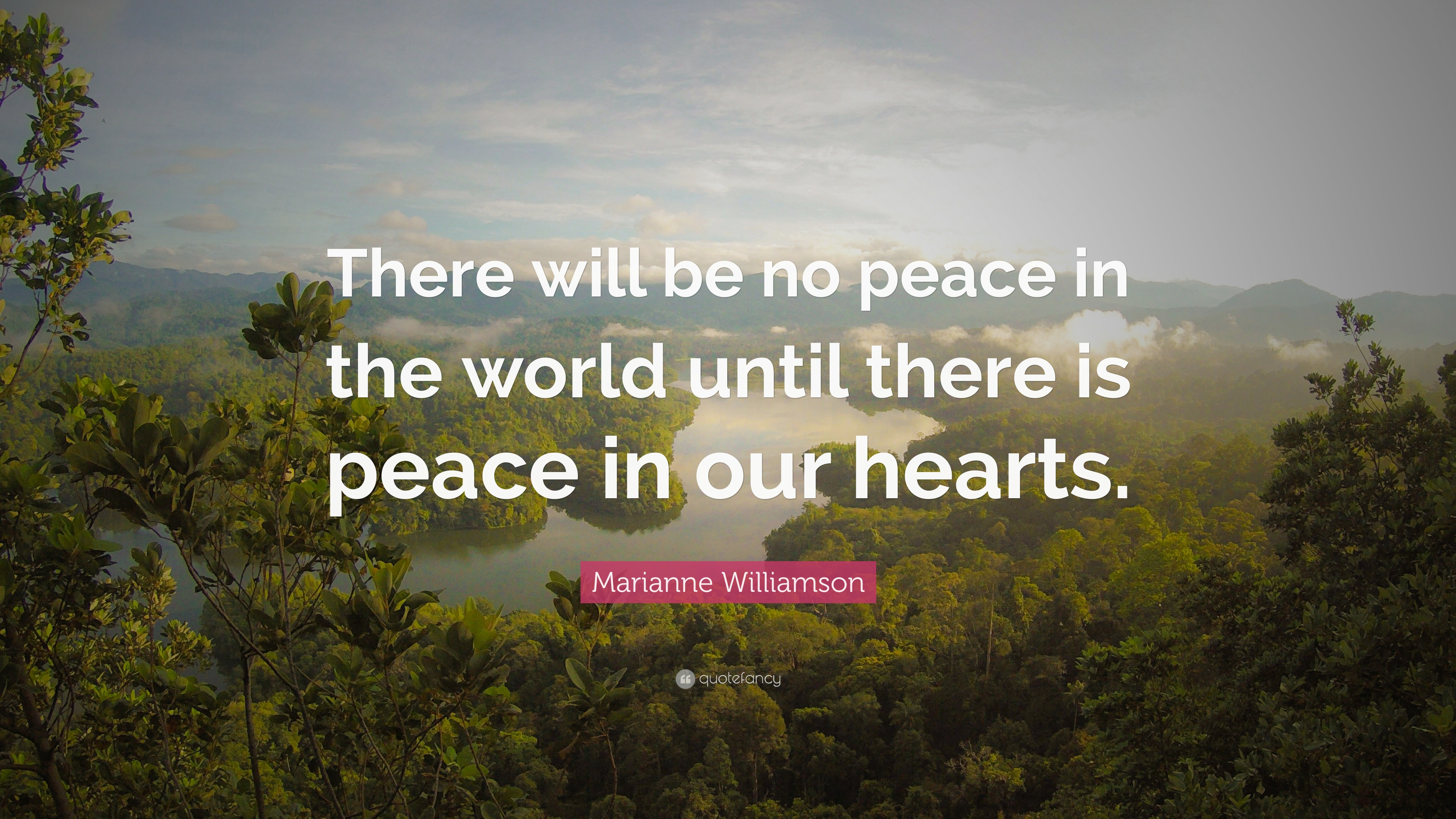 Marianne Williamson Quote There Will Be No Peace In The World