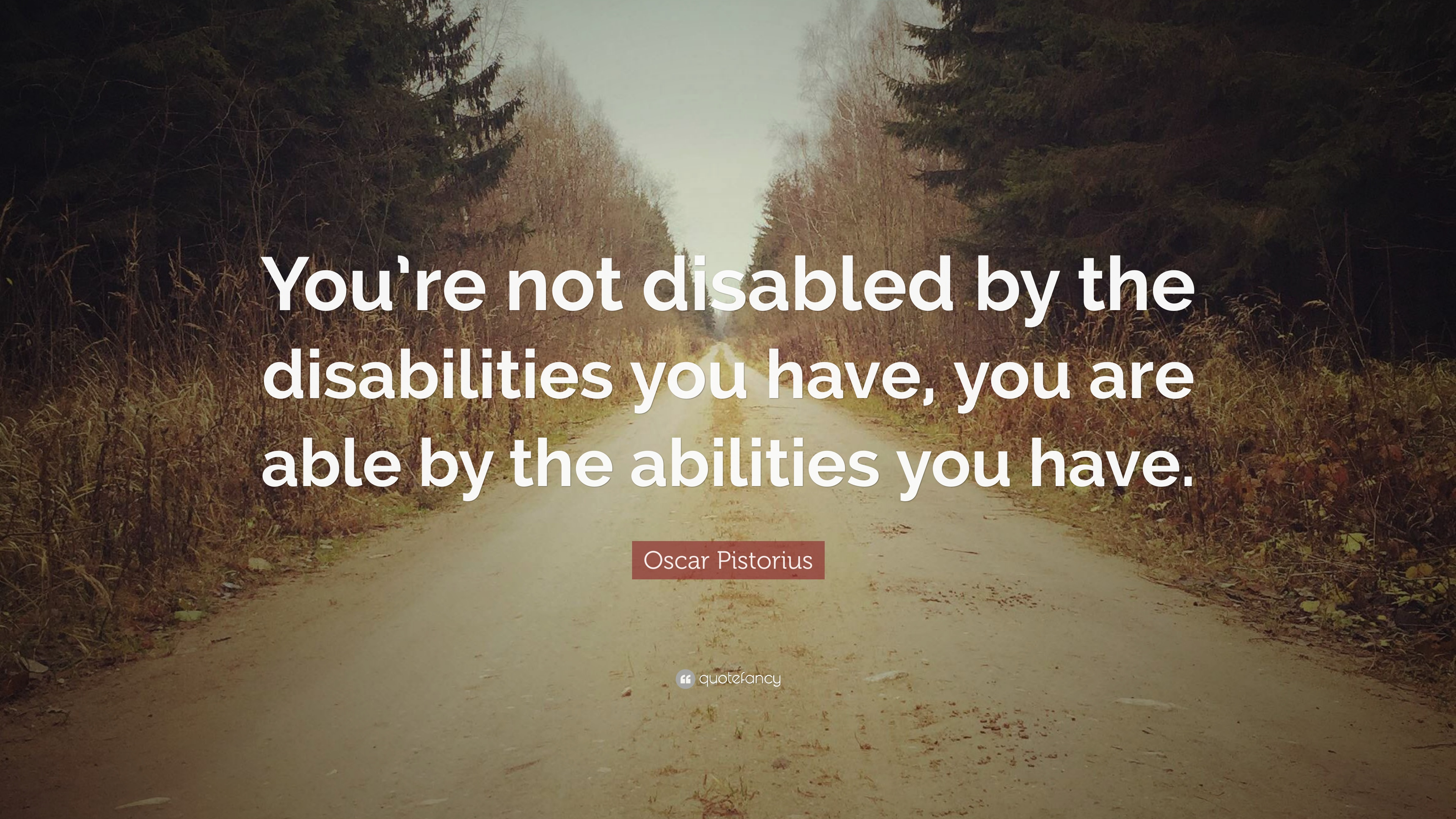 Quotes About Disabilities Oscar Pistorius Quotes 30 Wallpapers  Quotefancy