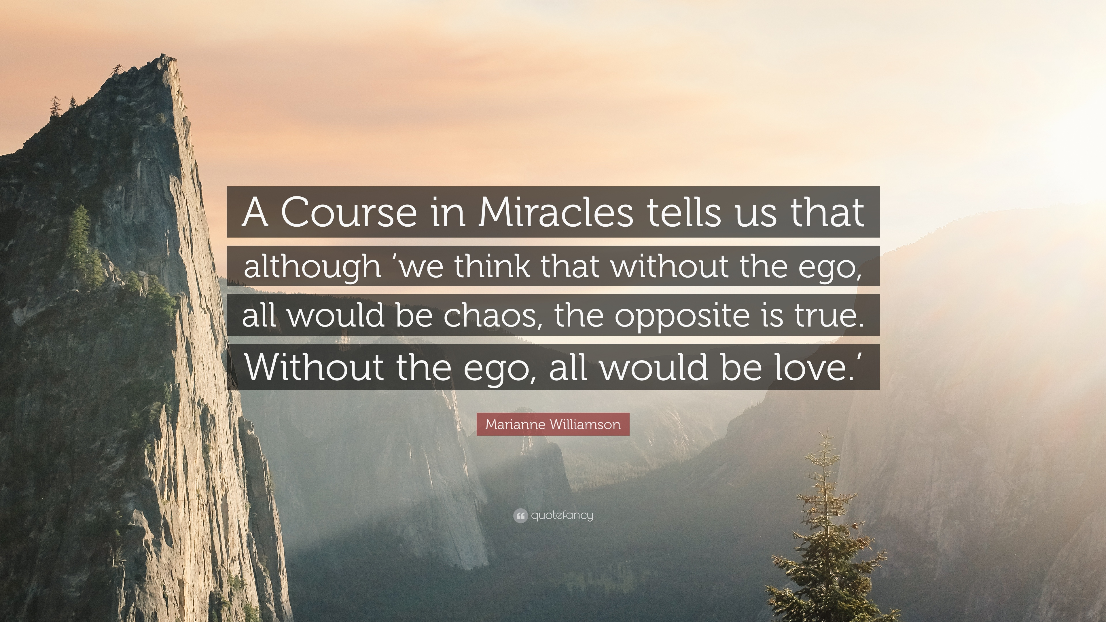 "A Course In Miracles Quotes Marianne Williamson Quote ""A Course In Miracles Tells Us That"